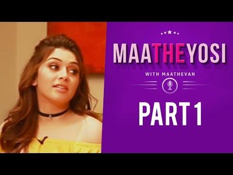 """Is he the George Clooney of Tamil Cinema ?"" - Hansika | MaatheYosi"