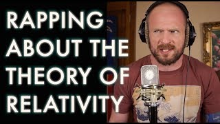 Rapping About the Theory of Relativity