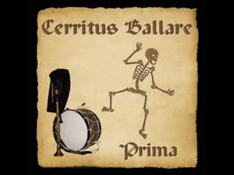 Cerritus Ballare - Prima