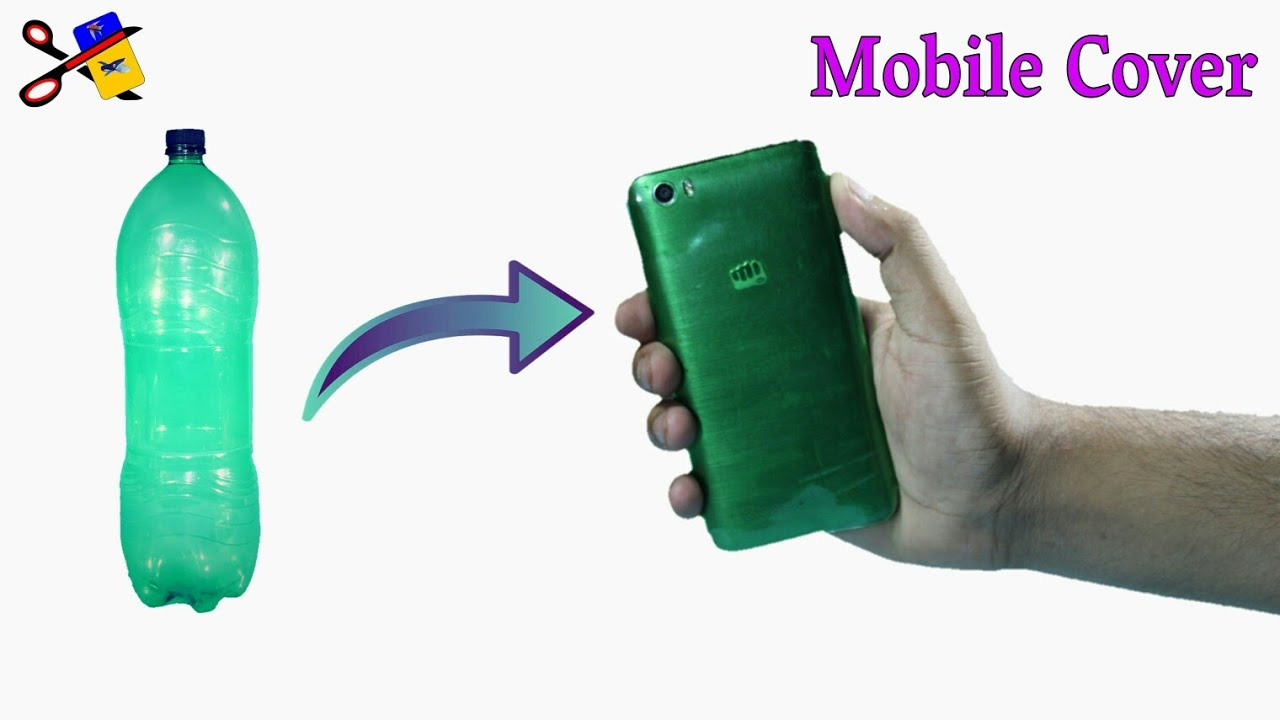 info for df9cc b3858 How To Make Mobile Cover At Home | Best Out Of Waste | DIY Phone Case With  Plastic Bottle