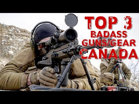 TOP 3 BADASS GUNS & GEAR IN CANADA