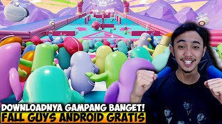 CEPAT DOWNLOAD FALL GUYS VERSI ANDROID GRATIS ! - FALL DUDES 3D INDONESIA
