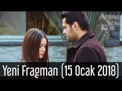 Adını Sen Koy Yeni Fragman (15 Ocak 2018)
