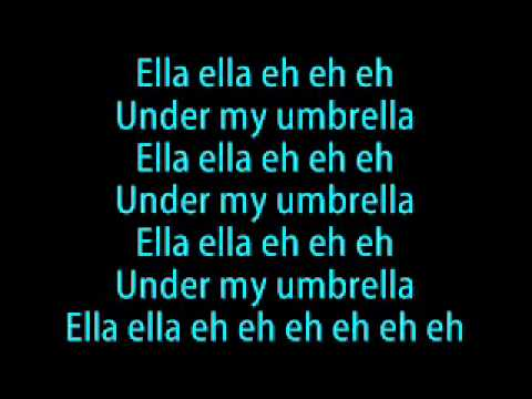Rihanna   Umbrella Lyrics   YouTube