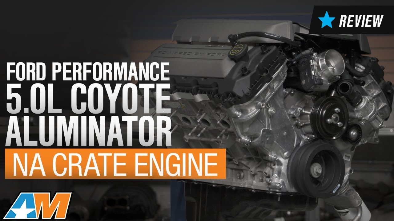 2015-2017 Mustang GT Ford Performance 5 0L Coyote Aluminator NA Crate  Engine Review