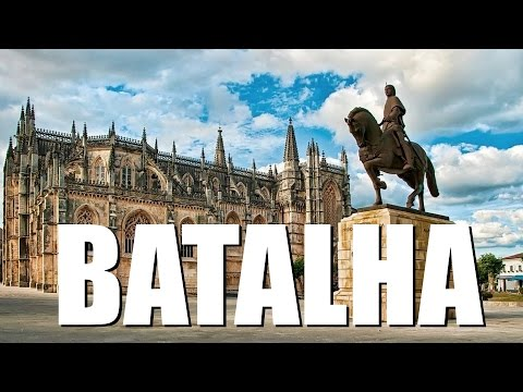 Batalha - Portugal HD