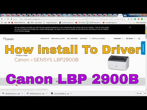 HOW TO DOWNLOAD AND INSTALL CANON LBP 2900B PRINTER DRIVER ON WINDOWS 10, WINDOWS 7 AND WINDOWS 8