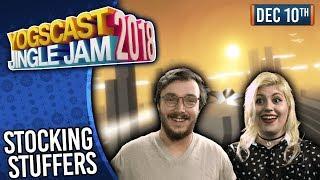STOCKING STUFFERS! - YOGSCAST JINGLE JAM! - 10th December 2018