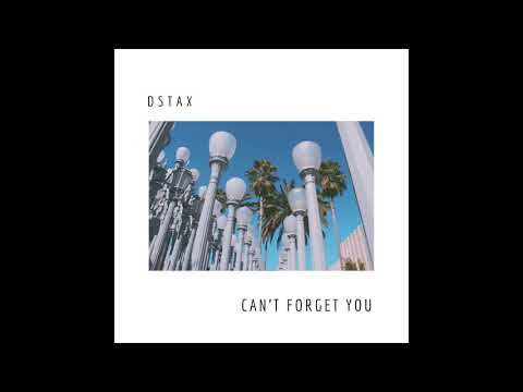 D S T a X - Can't Forget You