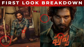 Pushpa First Look Breakdown | Allu Arjun Pushpa First Look Poster | Pushpa Movie FL Reaction