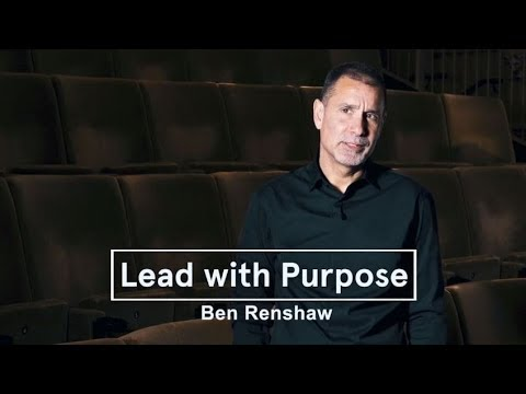 Ben Renshaw - Lead with Purpose