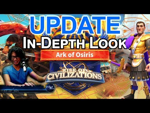 Ark of Osiris Update! | New Civilizations! | New Commanders! | Rise of Civilizations
