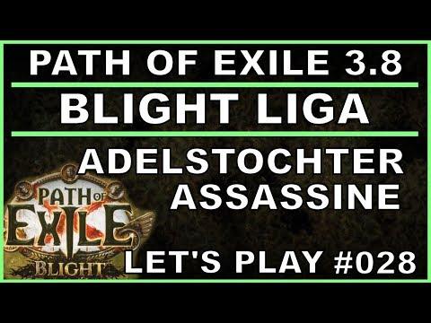 PATH OF EXILE Blight - Liga #027 Adelstocher Assassine [ deutsch / german / POE ]