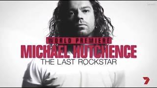 Trailer Michael Hutchence (INXS) Documentary The Last Rockstar 2017