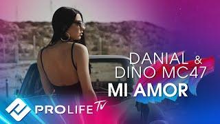DANIAL feat  Dino MC47 - MI AMOR (ПРЕМЬЕРА КЛИПА, 2018)