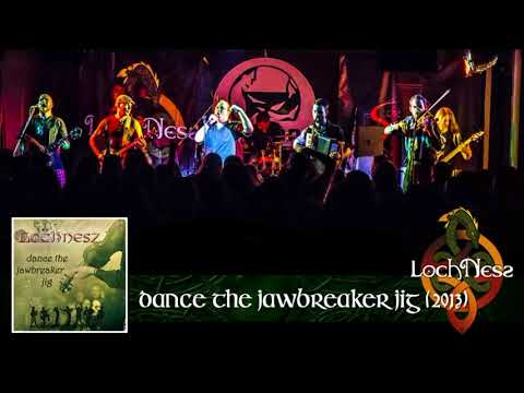 LochNesz - Dance the Jawbreaker Jig (Celtic Punk from Budapest)