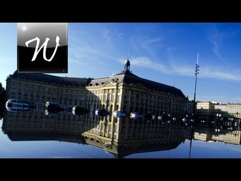 ◄ Place de la Bourse, Bordeaux [HD] ►