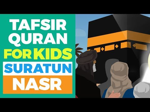 Quran For Kids - Learn About Suratun Nasr
