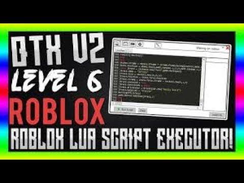 Unpatchable New Roblox Exploit Level 7 Script For Qtx New January - unpatchable new roblox exploit level 7 script for qtx new january 2018