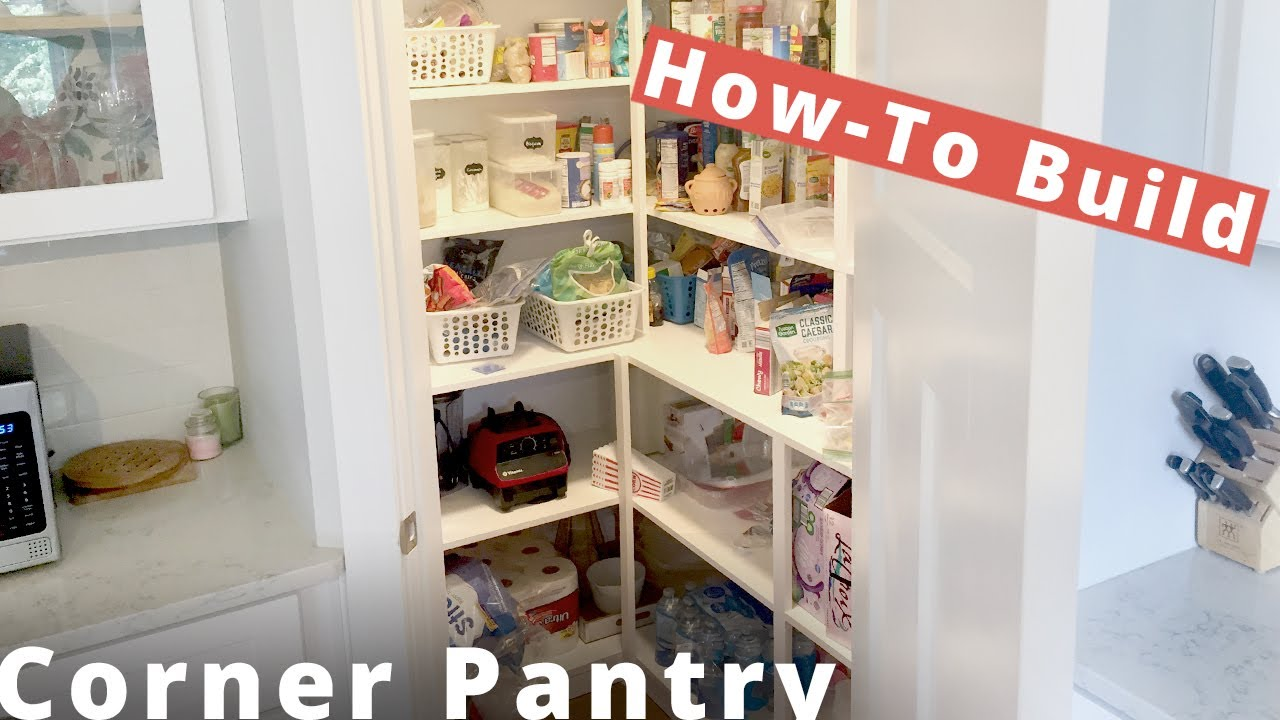 How To Build A Walk In Corner Pantry DIY Project