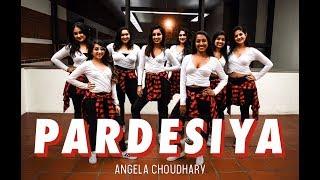 Pardesiya by Angela Choudhary | Dance Cover | Rakhi Sawant
