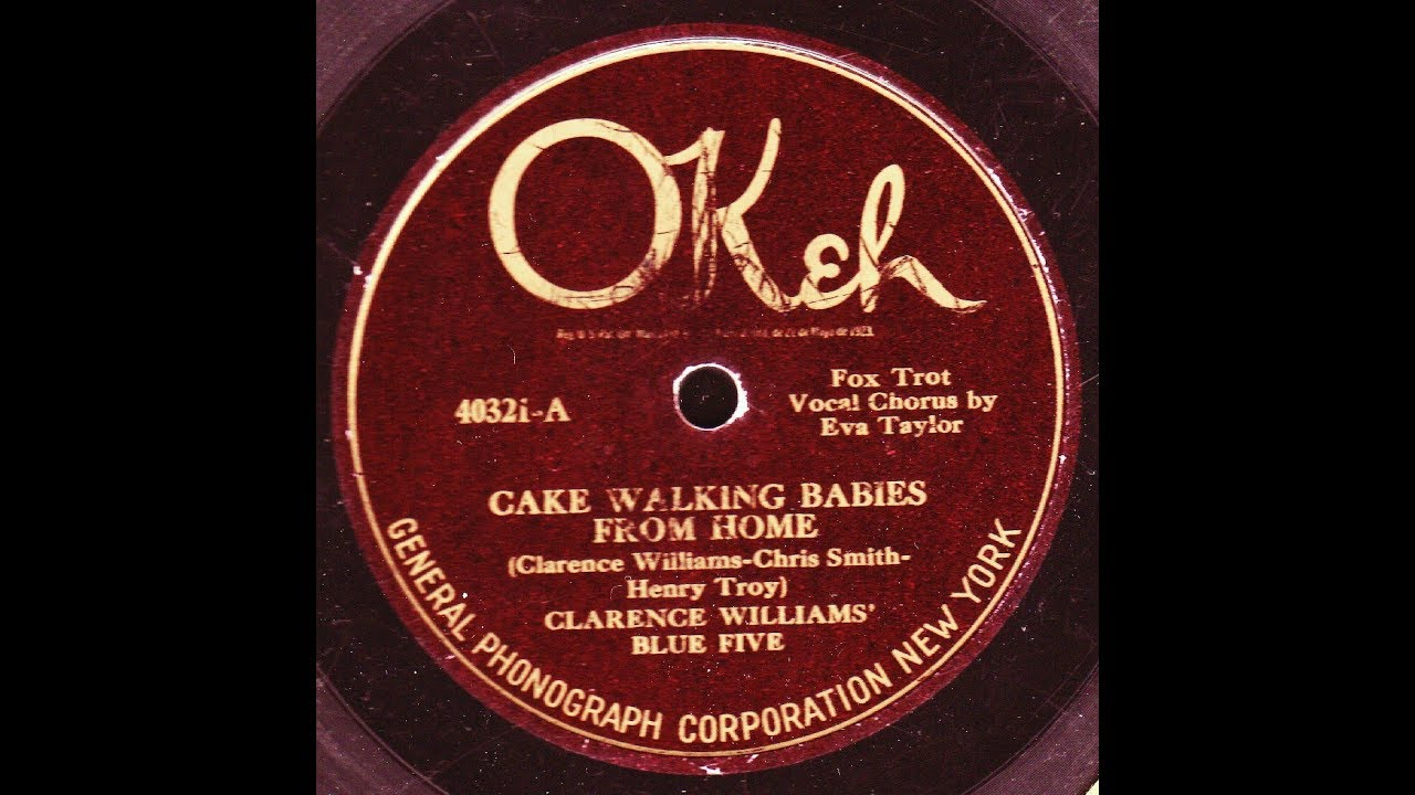 Cake Walking Babies From Home Clarence Williams