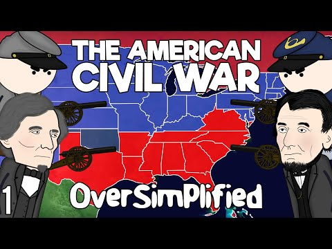The American Civil War - OverSimplified (Part 1)