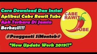 Update!!!Cara Download Dan Instal Aplikasi Cabe Rawit Tube Apk Terbaru 2019|Pengganti SiMontok