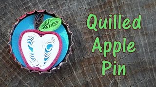 Quilled Apple Pin or Magnet Tutorial