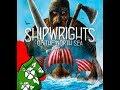 Shipwrights of the north sea - Componenti e setup