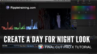 Creating a Day for Night Look in Final Cut Pro X
