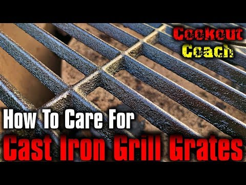 How To Care For Cast Iron Grill Grates