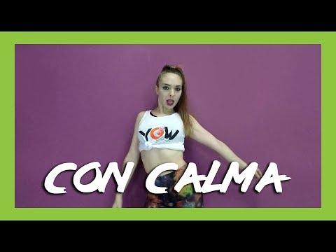 Yohanna Almagro Coreografía | CON CALMA - Daddy Yankee ft. Snow