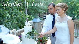 Matthew + Lesley | Wedding Highlight