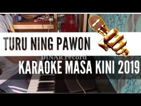 TURU NING PAWON KARAOKE MASA KINI 2019