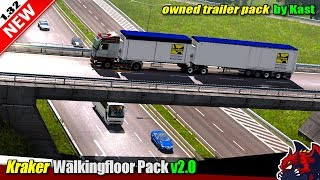 "[""Euro Truck Simulator 2"", ""owned trailer mod"", ""Kraker Walkingfloor Pack v2.0"", ""by Kast""]"