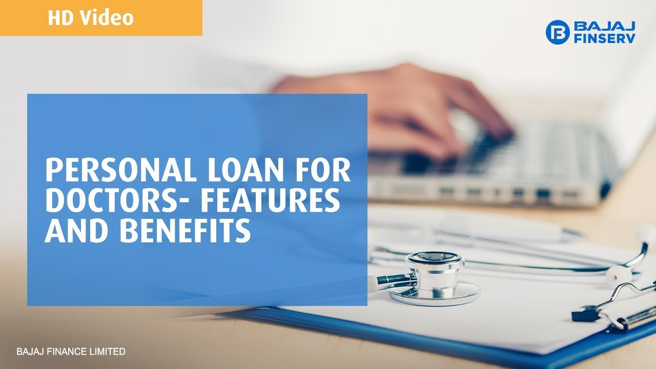 Personal Loan for Doctors in India – Loan up to Rs  30 Lakh | Bajaj