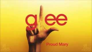 Proud Mary | Glee [HD FULL STUDIO]