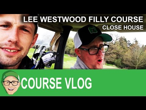 Close House Lee Westwood Filly Course