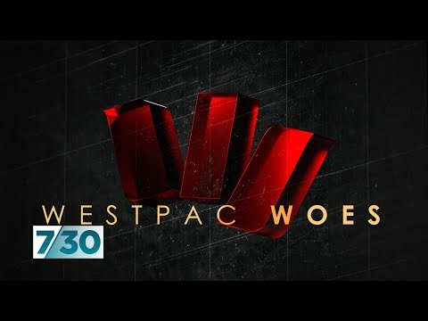 Westpac Loses CEO And Chair Over Bank's Alleged Anti-money Laundering Breaches | 7.30