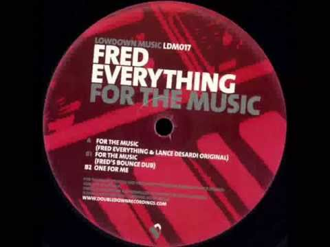 Fred Everything  -  One For Me