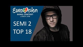 Eurovision 2018 | Semi-Final 2 - My Top 18 (with comments and ratings)