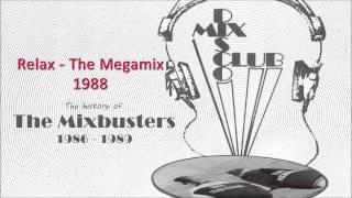 DMC 04 88   Mixbusters   Relax The Megamix