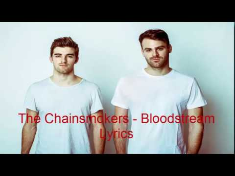 The Chainsmokers  Bloodstream Lyrics