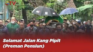Tutup Usia, Isak Tangis Warnai Pemakaman Kang Pipit Preman Pensiun - BIP 31/01