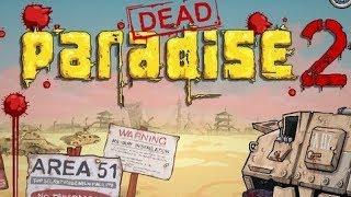 Dead Paradise 2 Full Gameplay Walkthrough