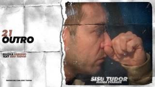 Sisu Tudor - Outro