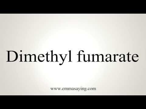 How to Pronounce Dimethyl fumarate