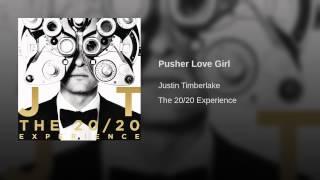 Pusher Love Girl