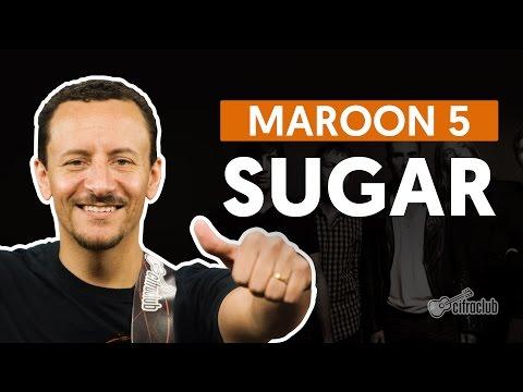 Sugar - Maroon 5 (aula de baixo)